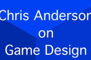 Chris Anderson on Game Design