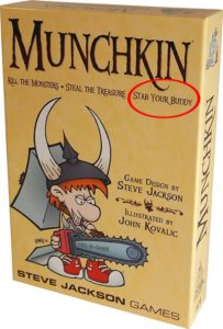 Munchkin: Kill the Monsters - Steal the Treasure - Stab your Buddy