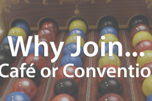 Why Join... a Café or Convention?